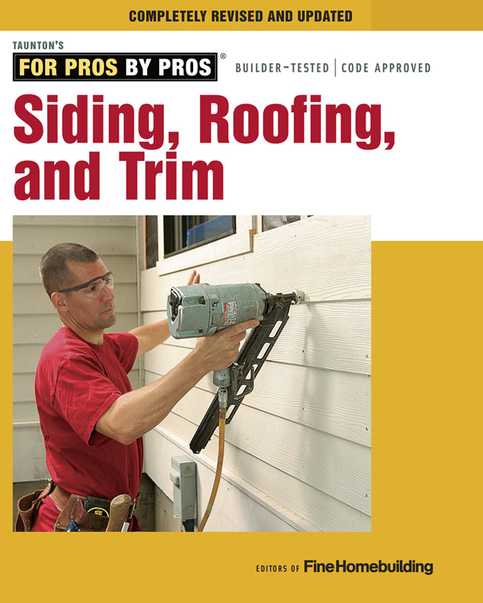 For Pros by Pros: Siding, Roofing, and Trim (Paperback)
