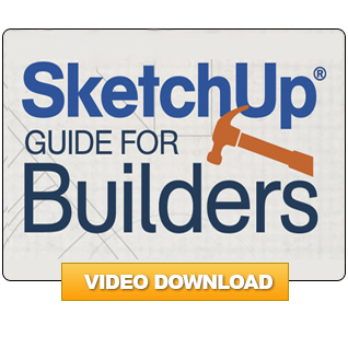 SketchUp® Guide for Builders: The Basics (Video Download)